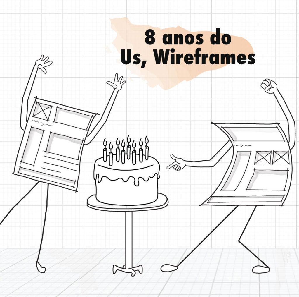 imagem: Aniversário de 8 anos do Us, Wireframes